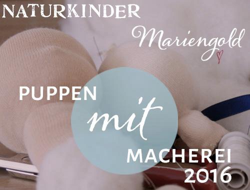 NATURKINDER Mariengold PuppenMITmacherei 2016