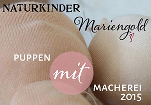 NATURKINDER und Mariengold: PuppenMITmacherei 2015
