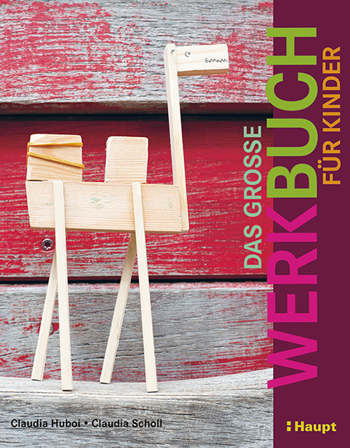 NATURKINDER | Werkbuch, Scholl Huboi ... crafting with recycling materials